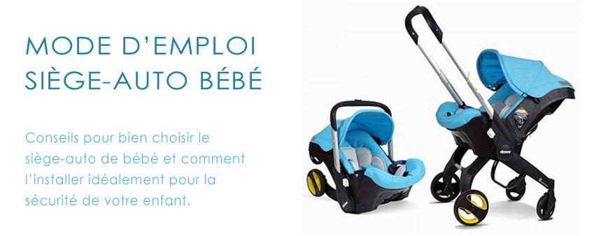 sécurité siège auto pour bébé