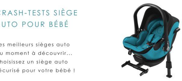 test sécurité siège auto bébé